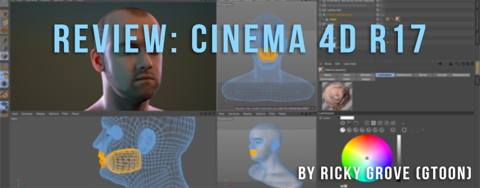**REVIEW: MAXON'S Cinema 4D R17**